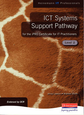 iPRO Certificate for IT Practitioners - ICT Systems Support Level 2 by Jenny Lawson