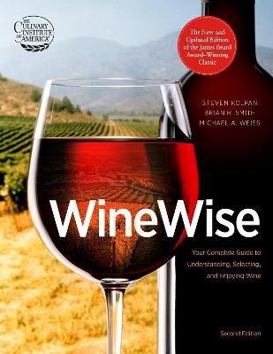 WineWise by Steven,,Smith,Brian,,Weiss,Michael Kolpan