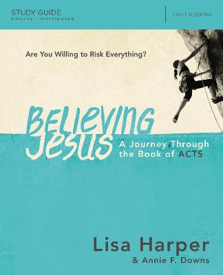 Believing Jesus Study Guide by Lisa Harper