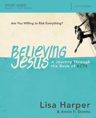 Believing Jesus Study Guide by Lisa Harper