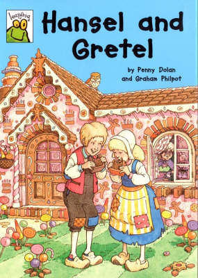 Hansel and Gretel by Penny Dolan