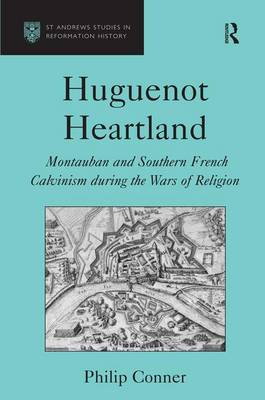 Huguenot Heartland by Philip Conner