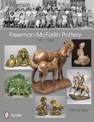 Freeman-McFarlin Pottery by Nancy Kelly