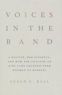 Voices in the Band by Susan C. Ball