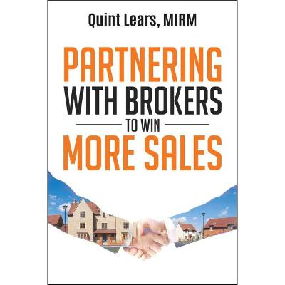 Partnering with Brokers to Win More Sales by Quint Lears, MIRM