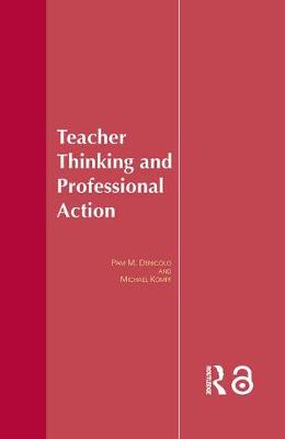 Teacher Thinking & Professional Action by Pam Denicolo