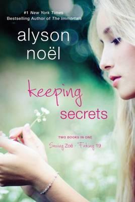 Keeping Secrets by Alyson Noel