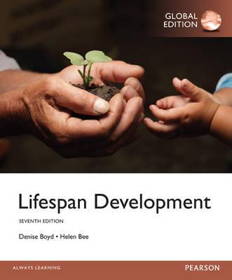 Lifespan Development, Global Edition by Denise G. Boyd