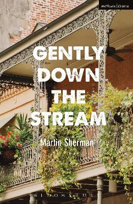 Gently Down The Stream by Martin Sherman