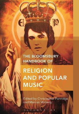 The The Bloomsbury Handbook of Religion and Popular Music by Christopher Partridge