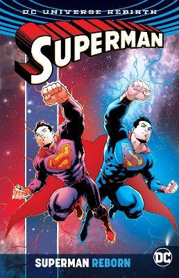 Superman Reborn (Rebirth) by Peter J. Tomasi
