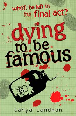 Dying To Be Famous: Poppy Field's Bk 3 by Landman Tanya