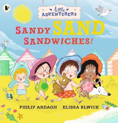 The Little Adventurers: Sandy Sand Sandwiches book