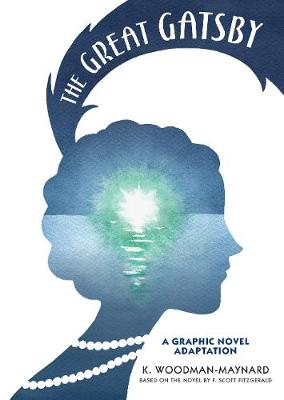 The Great Gatsby: A Graphic Novel Adaptation by F. Scott Fitzgerald