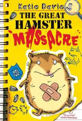 Great Hamster Massacre by Katie Davies