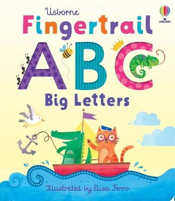 Fingertrail ABC Big Letters by Felicity Brooks