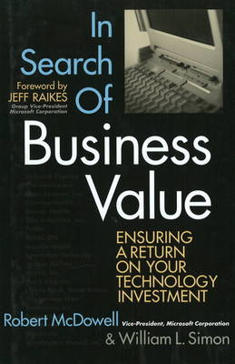 In Search of Business Value by Robert McDowell