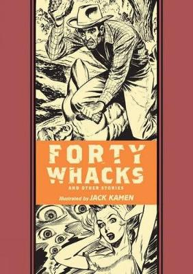 Forty Whacks & Other Stories by Jack Kamen