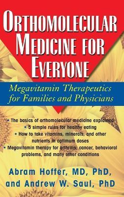 Orthomolecular Medicine for Everyone by Abram Hoffer