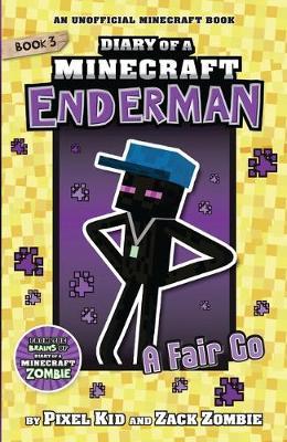 Diary of a Minecraft Enderman #3: A Fair Go by Pixel Kid