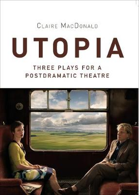 Utopia by Claire MacDonald