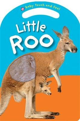 Little Roo: Baby Touch & Feel book