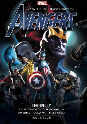 Avengers: Infinity Prose Novel by James A. Moore