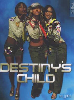 """""""Destiny's Child"""" by Ian Gittins"""