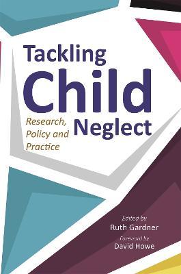 Tackling Child Neglect book