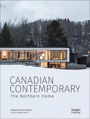 Canadian Contemporary: The Northern Home by Hannah Jenkins