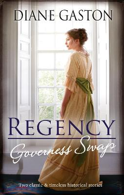 Regency Governess Swap/A Lady Becomes a Governess/Shipwrecked with the Captain book