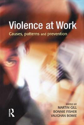 Violence at Work by MARTIN GILL