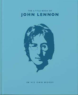 The Little Book of John Lennon: In His Own Words book