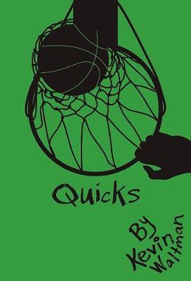 Quicks by Kevin Waltman