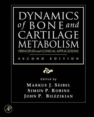 Dynamics of Bone and Cartilage Metabolism book