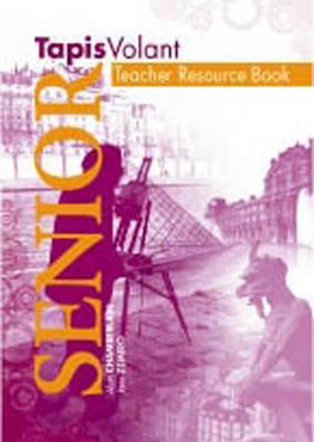 Tapis Volant Senior Teacher Resource Book by Jane Zemiro