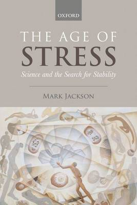 The Age of Stress by Mark Jackson