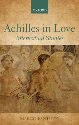 Achilles in Love by Marco Fantuzzi
