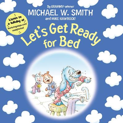 Let's Get Ready for Bed by Michael W. Smith