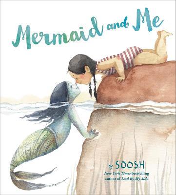 Mermaid and Me by Soosh