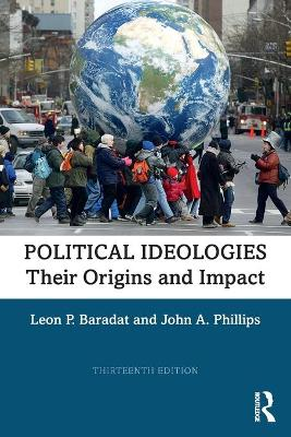 Political Ideologies: Their Origins and Impact by Leon P. Baradat
