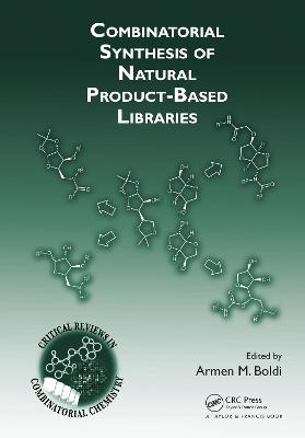 Combinatorial Synthesis of Natural Product-Based Libraries book