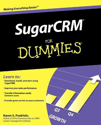 SugarCRM For Dummies by Karen S. Fredricks