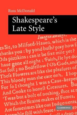 Shakespeare's Late Style book