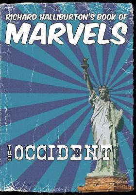 Richard Halliburton's Book of Marvels by Richard Halliburton