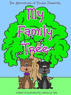 My Family Tree by Rebecca Yee