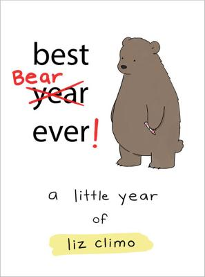 Best Bear Ever! by Liz Climo