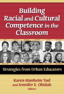 Building Racial and Cultural Competence in the Classroom book