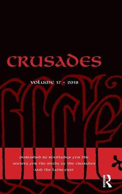 Crusades: Volume 17 by Benjamin Z. Kedar
