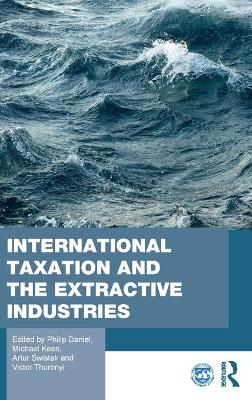 International Taxation and the Extractive Industries book